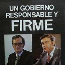 Carteles Políticos: CARTEL UN GOBIERNO RESPONSABLE Y FIRME.1979.CATALUNYA. Lote 33723645