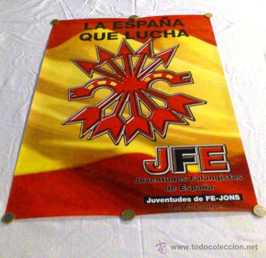 CARTEL JUVENTUDES FALANGISTAS. YUGO Y FLECHAS SOBRE BANDERA DE ESPAÑA. 65X48 CM. (Coleccionismo - Carteles gran Formato - Carteles Políticos)