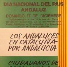Carteles Políticos: CARTEL DIA NACIONAL DEL PAIS ANDALUZ.BARCELONA.1978.. Lote 33955386