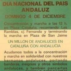 Carteles Políticos: CARTEL DIA NACIONAL DEL PAIS ANDALUZ.1977.BARCELONA. Lote 33955409