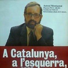 Carteles Políticos: CARTEL A CATALUNYA, A L'ESQUERRA.PSUC.BARCELONA.1982. Lote 33955702
