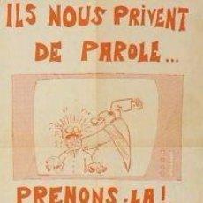 Carteles Políticos: CARTEL ILS NOUS PRIVENT DE PAROLE...C. 1973. 40X60 CM.. Lote 33982775