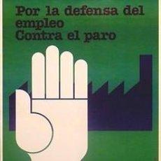 Carteles Políticos: CARTEL POR LA DEFENSA DEL EMPLEO.C.1976.CATALUNYA.30X40. Lote 33983889