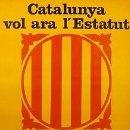 Carteles Políticos: CARTEL CATALUNYA VOL ARA L'ESTATUT.BARCELONA.C.1979. Lote 34000369