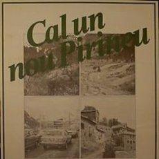 Carteles Políticos: CARTEL CAL UN NOU PIRINEU.PSUC.1980.BARCELONA.70X100. Lote 34015523
