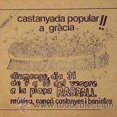 Carteles Políticos: CARTEL CASTANYADA POPULAR A GRÀCIA.BARCELONA.1976.40X50. Lote 34015648