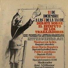 Carteles Políticos: CARTEL DEBATE SOBRE EL ESTATUTO DEL TRABAJADOR.C.1978. Lote 34028127