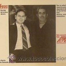 Carteles Políticos: CARTEL CIPRIANO GARCIA-MARCELINO CAMACHO.1977CATALUNYA.. Lote 34028146