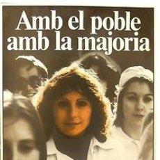 Carteles Políticos: CARTEL AMB EL POBLE AMB LA MAJORIA.PSUC.1980.BARCELONA. Lote 48754140