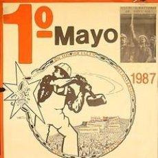 Carteles Políticos: CNT 1º MAYO ¡ROMPE EL CERCO! 1987. 49 X 68 CM. ESPAÑA. Lote 34040063