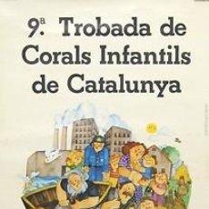Carteles Políticos: CARTEL 9ª TROBADA DE CORALS INFANTILS DE CATALUNYA. 1976. CARME SOLE. 44X59. Lote 34040139