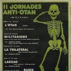 Carteles Políticos: CARTEL II JORNADES ANTI-OTAN.BARCELONA.1980.40X50.. Lote 34055882