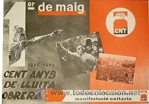 CNT.1ER DE MAIG. 1986. 43 X 61 CM. BARCELONA (Coleccionismo - Carteles gran Formato - Carteles Políticos)