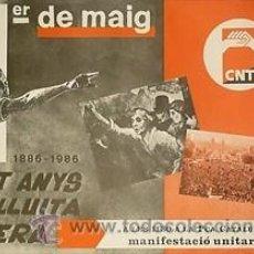 Carteles Políticos: CNT.1ER DE MAIG. 1986. 43 X 61 CM. BARCELONA. Lote 34056311