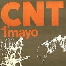Carteles Políticos: CARTEL CNT 1º DE MAYO.C.1978.BARCELONA.30X50.POLÍTICA. Lote 34069196