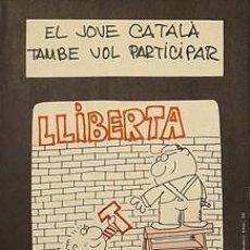 Carteles Políticos: CARTEL EL JOVE CATALÀ TAMBÉ VOL PARTICIPAR.BCN.1976. Lote 34069227
