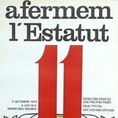Carteles Políticos: CARTEL AFERMEM L'ESTATUT.11 SETEMBRE 1979.BARCELONA.. Lote 34082360