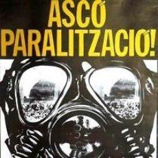 Carteles Políticos: CARTEL ASCÓ PARALITZACIÓ. 1982. GRÀCIA 82. 67 X 98CM.. Lote 34082682