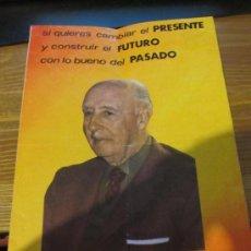 Carteles Políticos: M69 PROGRAMA POLITICO DE ELECCIONES GENERALES DEL AÑO 1982 DE FUERZA NUEVA. Lote 34104482
