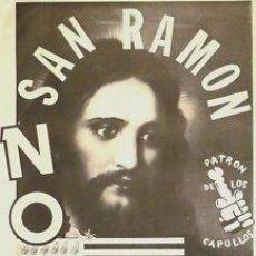 Carteles Políticos: CARTEL SAN RAMON NO NATO PATRON DE CAPULLOS.1986. 45X65. Lote 34110639