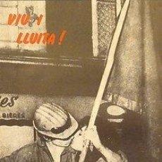 Carteles Políticos: CARTEL VIU I LLUITA.CATALUNYA.1979.50X70.POLÍTICA. Lote 34111170