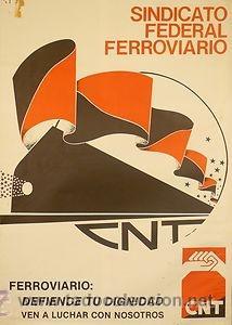 CNT SINDICATO FEDERAL FERROVIARIO. CA.1982. MANO NEGRA. 49 X 70 CM. ESPAÑA (Coleccionismo - Carteles gran Formato - Carteles Políticos)