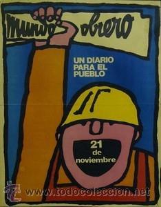 CARTEL MUNDO OBRERO, UN DIARIO PARA EL PUEBLO.ESPANYA. (Coleccionismo - Carteles gran Formato - Carteles Políticos)
