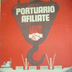 Carteles Políticos: UGT PORTUARIOS. Lote 34148912