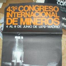 Carteles Políticos: CONGRESO INTERNACIONAL DE MINEROS ASTURIAS. Lote 34189233
