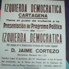 Affissi Politici: IZQUIERDA DEMOCRÁTICA CARTAGENA D. JAIMEN CORTEZO . Lote 34205603