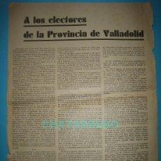 Carteles Políticos: MANIFIESTO REPUBLICANO A LOS ELECTORES DE LA PROVINCIA DE VALLADOLID AÑO 1933. Lote 34409939