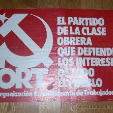 Carteles Políticos: CARTEL DEORGANIZACIÓN REVOLUCIONARIA DE TRABAJADORES, ORT 38,5CMX27CM 1977. . Lote 34498802