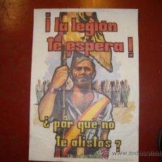 Carteles Políticos: CARTEL LA LEGION TE ESPERA. Lote 35042311
