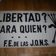 Carteles Políticos: CARTEL POLITICA - FE JONS 150X75CM. Lote 35644687