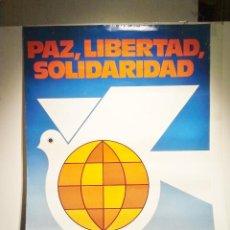 Carteles Políticos: PAZ, LIBERTAD, SOLIDARIDAD. CONGRESO DE LA INTERNACIONAL SOCIALISTA. MADRID 13-18 NOVIEMBRE 1980.. Lote 36023736