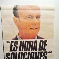 Carteles Políticos: ALIANZA POPULAR. ES HORA DE SOLUCIONES. MANUEL FRAGA. AÑO 1982. . Lote 36073565