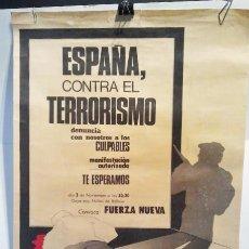 Carteles Políticos: ESPAÑA CONTRA EL TERRORISMO. CONVOCA FUERZA NUEVA.. Lote 36377430