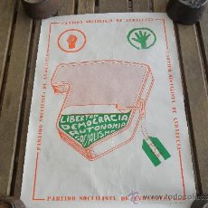 Affissi Politici: CARTEL POLITICO DEL PSA PARTIDO SOCIALISTA DE ANDALUCIA ELECCIONES DEL 1977. Lote 36383510