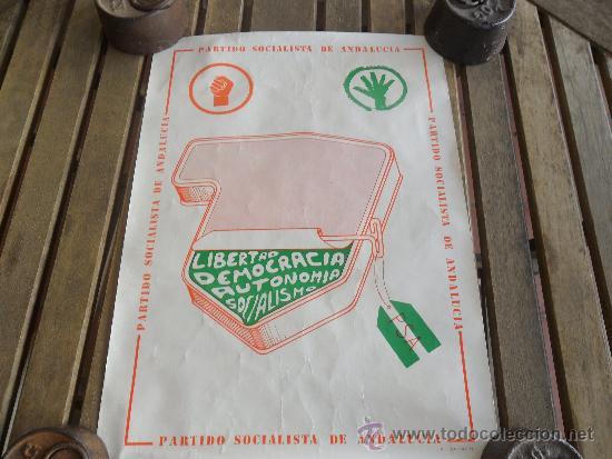 CARTEL POLITICO DEL PSA PARTIDO SOCIALISTA DE ANDALUCIA ELECCIONES DEL 1977 (Coleccionismo - Carteles gran Formato - Carteles Políticos)