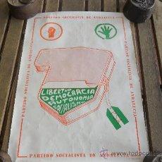 Carteles Políticos: CARTEL POLITICO DEL PSA PARTIDO SOCIALISTA DE ANDALUCIA ELECCIONES DEL 1977. Lote 36383521