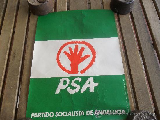 CARTEL POLITICO DEL PSA PARTIDO SOCIALISTA ANDALUCIA ELECCIONES DEL 1977 (Coleccionismo - Carteles gran Formato - Carteles Políticos)
