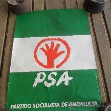 Carteles Políticos: CARTEL POLITICO DEL PSA PARTIDO SOCIALISTA ANDALUCIA ELECCIONES DEL 1977. Lote 36383582