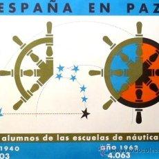 Carteles Políticos: CARTEL ESPAÑA EN PAZ ALUMNOS NAÚTICA.1964.CHAVES. 98X69 CM. AUTOR: CHAVES . LITOGRAFIA. Lote 36516010