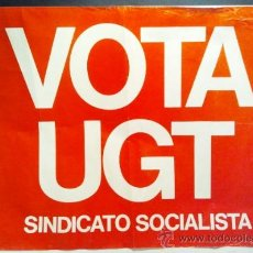 Carteles Políticos: VOTA UGT, SINDICATO SOCIALISTA.. Lote 36650335