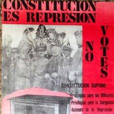 Carteles Políticos: CARTEL ANARQUISTA CNT AIT. CONSTITUCIÓN ES REPRESIÓN. NO VOTES. 33X47 CM. 1978. Lote 37089446