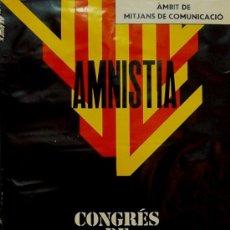 Carteles Políticos: AMNISTIA. CONGRES DE CULTURA CATALANA. Lote 37109656
