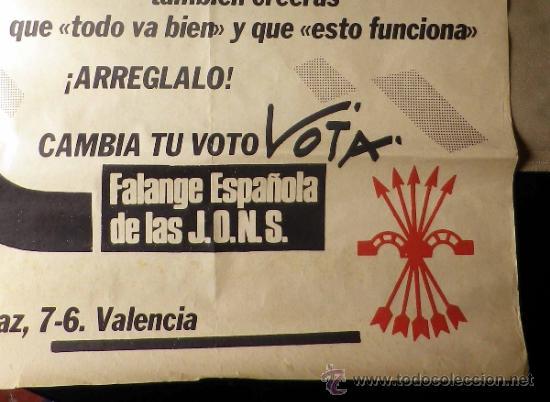 CARTEL POLITICO. ELECCIONES. FALANGE ESPAÑOLA DE LAS JONS. VALENCIA. 80 X 56 CM (Coleccionismo - Carteles gran Formato - Carteles Políticos)