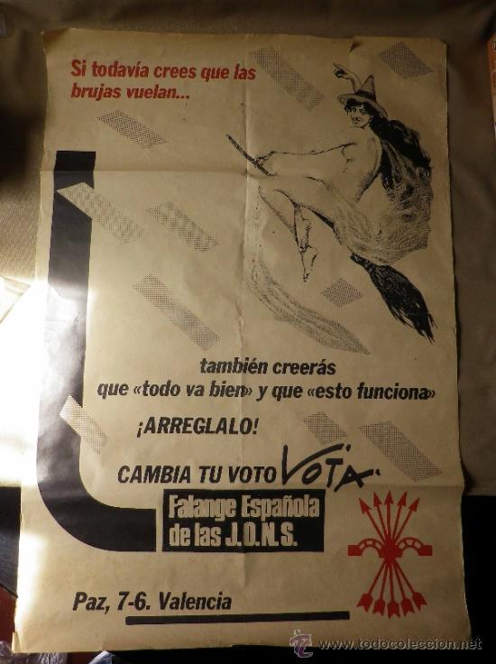 Carteles Políticos: CARTEL POLITICO. ELECCIONES. FALANGE ESPAÑOLA DE LAS JONS. VALENCIA. 80 X 56 CM - Foto 2 - 37247425