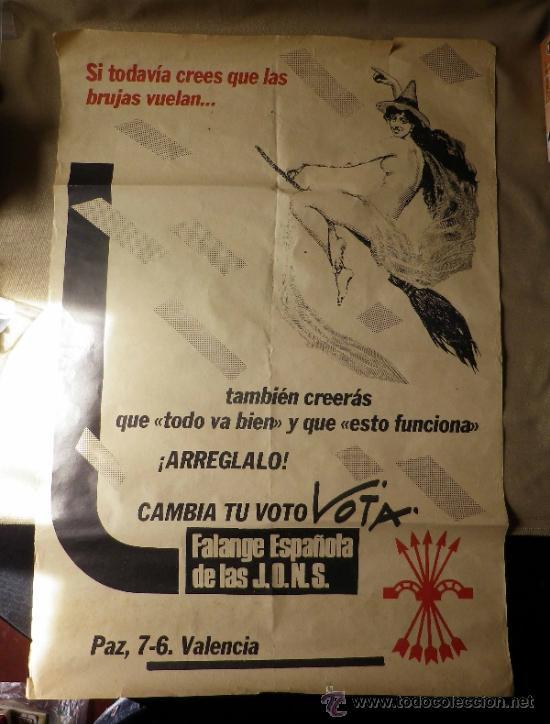 Carteles Políticos: CARTEL POLITICO. ELECCIONES. FALANGE ESPAÑOLA DE LAS JONS. VALENCIA. 80 X 56 CM - Foto 5 - 37247425
