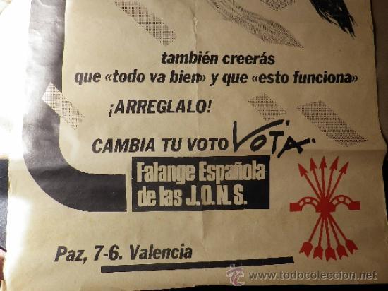 Carteles Políticos: CARTEL POLITICO. ELECCIONES. FALANGE ESPAÑOLA DE LAS JONS. VALENCIA. 80 X 56 CM - Foto 4 - 37247425